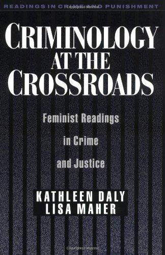Criminology at the Crossroads: Feminist Readings in Crime and Justice (Readings in Crime and Punishment)