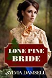Lone Pine Bride by Sylvia Damsell