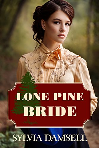 Lone Pine Bride by Sylvia Damsell