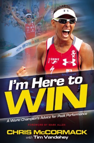 I'm Here To Win: A World Champion's Advice for Peak Performance por Chris Mccormack