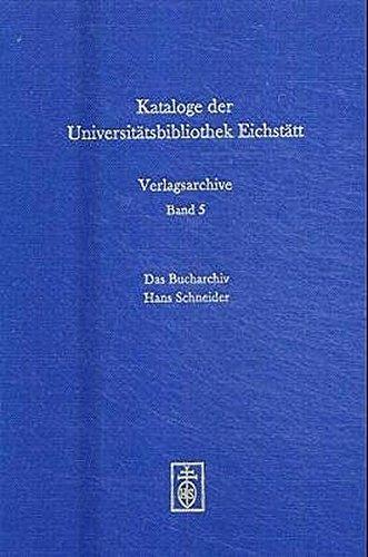 Das Bucharchiv Hans Schneider. A...