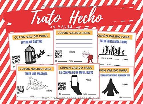 TRATO HECHO: LIBRO DE VALES PARA TUS HIJOS (COMPRAR MÓVIL, TENER MASCOTA...) CANJEABLES POR LEER, LIMPIAR... | ORIGINAL REGALO DE CUMPLEAÑOS PARA ... PARA EL DÍA DEL PADRE O DE LA MADRE.