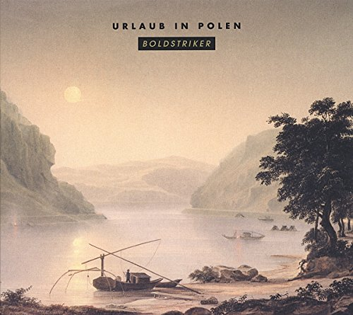 Urlaub in Polen: Boldstriker (Audio CD)