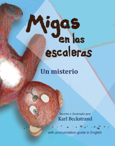 Migas en las escaleras: Un misterio (with pronunciation guide in English) (Misterios para los menores nº 2) por Karl Beckstrand
