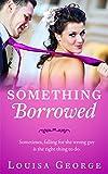 Something Borrowed (Something Borrowed Series...