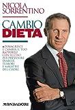 Cambio dieta: La nuova dieta Sorrentino