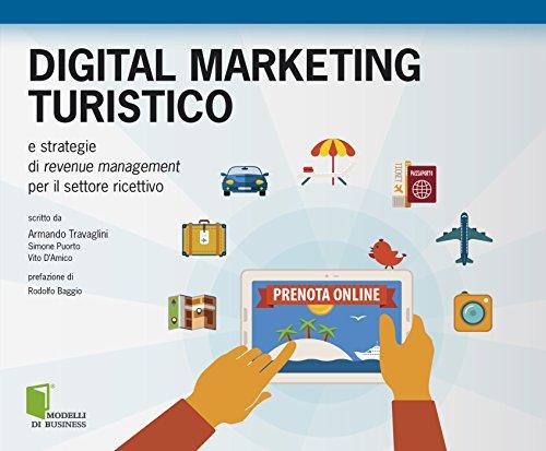 Digital marketing turistico: e strategie di revenue management per il settore ricettivo