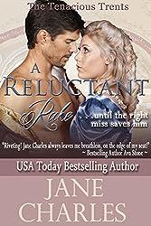 A Reluctant Rake (A Tenacious Trent Novel) (Tenacous Trents Book 5) (English Edition)