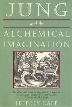 Jung and the Alchemical Imagination par [Raff, Jeffrey]