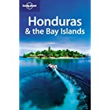Honduras and the Bay Islands (Lonely Planet Honduras & Bay Islands)