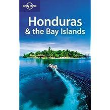 Honduras and the Bay Islands (Lonely Planet Honduras & Bay Islands)