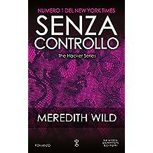 Senza controllo (The Hacker Series Vol. 4) (Italian Edition)