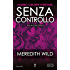 Senza controllo (The Hacker Series Vol. 4)