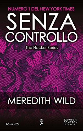 Senza controllo (The Hacker Series Vol. 4)