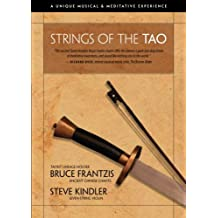 Strings of the TAO: A Unique Musical and Meditative Experience