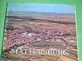 50 Jahre Stadtgemeinde Mattersburg.