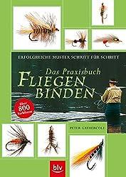 Das Praxisbuch Fliegenbinden.