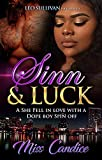 Sinn & Luck: A She Fell In Love With A Dope Boy Spin-Off