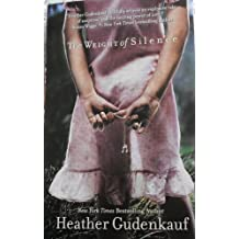 The Weight of Silence by Heather Gudenkauf (2009-08-01)