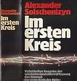 """Im ersten Kreis. Vollst. Ausg. d. wiederhergest. Urfassung d. Romans """"Der erste Kreis der Hölle"""" - Alexander Solschenizyn"""