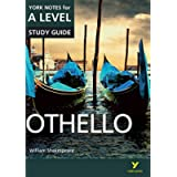 Othello: York Notes for A-level: everything you need to catch up, study and prepare for 2021 assessments and 2022 exams…
