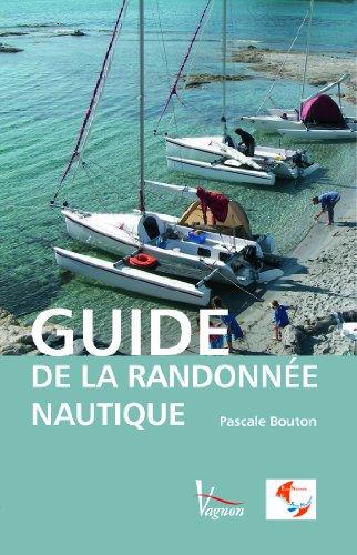 Guide de la randonnée nautique par Pascale Bouton