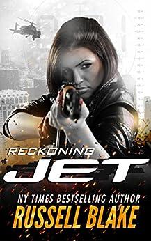 JET - Reckoning: (Volume 4) (English Edition) par [Blake, Russell]