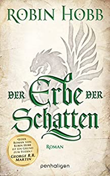 Der Erbe der Schatten: Roman (Die Chronik der Weitseher 3) (German Edition) by [Hobb, Robin]