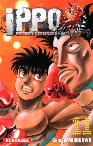 Ippo - Saison 3 - La défense suprême Vol.11 par MORIKAWA George