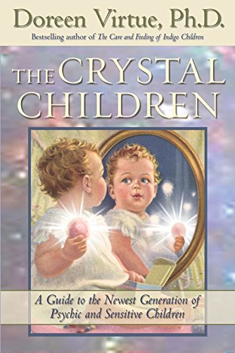 the-crystal-children-a-guide-to-the-newest-generation-of-psychic-and-sensitive-children