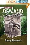 DEMAND a Brave Heart: A True Story