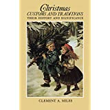 Christmas Customs and Traditions: Their History and Significance