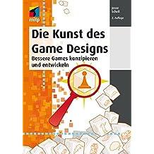 Die Kunst des Game Designs: Bessere Games konzipieren und entwickeln (mitp Professional)