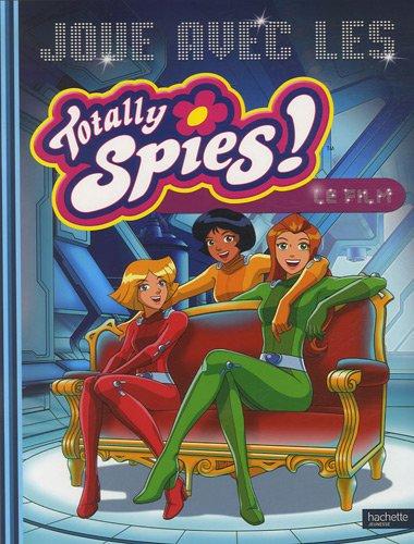 Joue avec les Totally Spies ! Le film