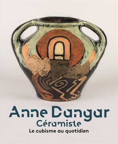 Anne Dangar : Céramiste par David Butcher
