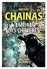 Empire des chimères par Chainas