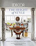 Elle Decor: The Height of Style: Inspiring Ideas from the World's Chicest Homes