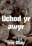 Uchod yr awyr (Welsh Edition)