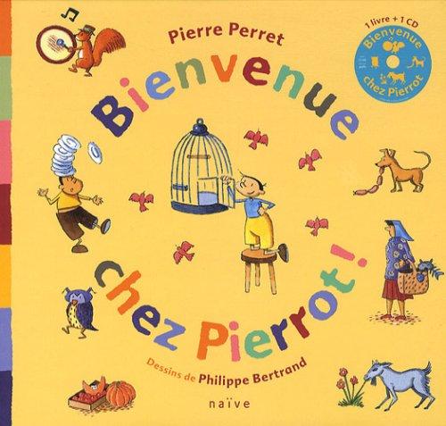 Bienvenue chez Pierrot ! (1CD audio)