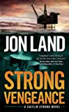 Strong Vengeance: A Caitlin Strong Novel (Caitlin Strong Novels)