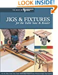 Jigs & Fixtures for the Table Saw & R...