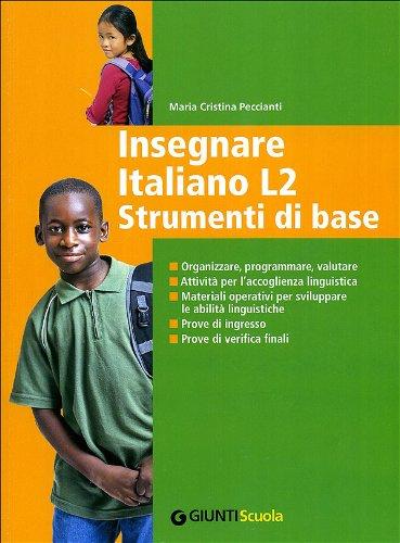 Insegnare Italiano L2. Strumenti di base