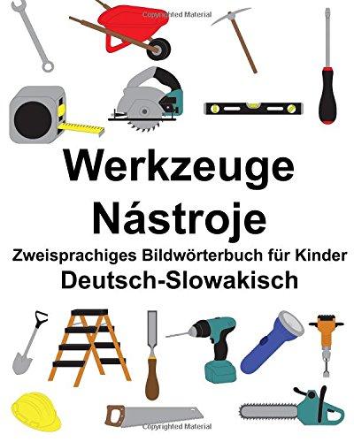 Deutsch-Slowakisch Werkzeuge/Nástroje Zweisprachiges Bildwörterbuch für Kinder (FreeBilingualBooks.com)