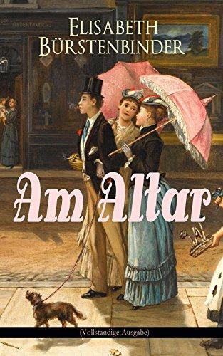 Am Altar (Vollständige Ausgabe) (Kindle-bücher Von Jd Robb)
