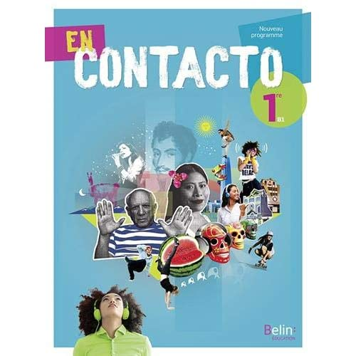 En Contacto Espagnol 1re manuel élève 2019
