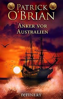 Anker vor Australien: Historischer Roman (Die Jack-Aubrey-Serie 14) (German Edition) di [O'Brian, Patrick]