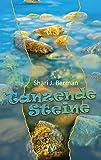 Tanzende Steine: Liebesroman - Shari J. Berman
