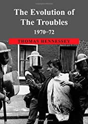 The Evolution of the Troubles 1970-72