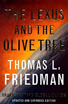 The Lexus and the Olive Tree: Understanding Globalization von [Friedman, Thomas L.]
