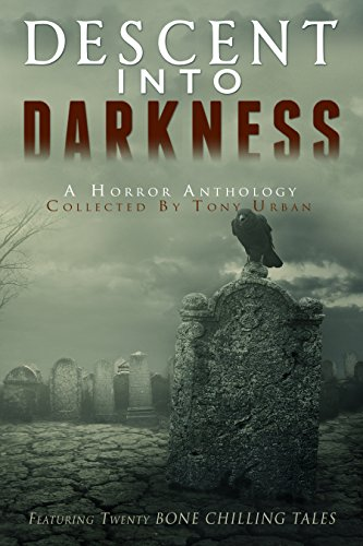 Descent Into Darkness (English Edition)